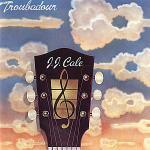 copertina CALE J.J. Troubadour
