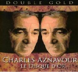 copertina AZNAVOUR CHARLES Le Disque D'or (2cd)