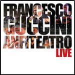 copertina GUCCINI FRANCESCO Anfiteatro Live (2cd)