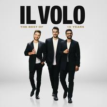 copertina IL VOLO The Best Of 10 Years