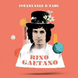 copertina GAETANO RINO Istantanee E Tabu' (raccolta 2lp Vinile Arancione)