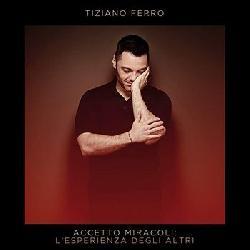 copertina FERRO TIZIANO Accetto Miracoli: L'esperienza Degli Altri (2cd)