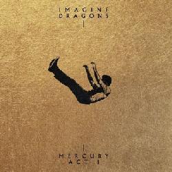 IMAGINE DRAGONS Mercury  Act Vol.1