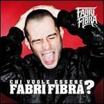 copertina FABRI FIBRA Chi Vuole Essere Fabri Fibra ? (slidepack)