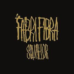 copertina FABRI FIBRA Squallor