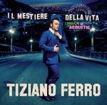copertina FERRO TIZIANO Il Mestiere Della Vita + Urban Vs Acoustic (2cd)