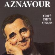 copertina AZNAVOUR CHARLES Com'e Triste Venezia