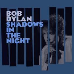 copertina DYLAN BOB Shadows In The Night