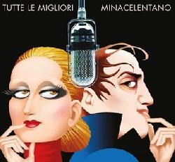 copertina MINA CELENTANO Tutte Le Migliori (2cd)