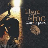 copertina L'HAM DE FOC Cor De Porc