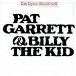 copertina DYLAN BOB Pat Garrett & Billy The Kid