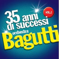 copertina BAGUTTI FRANCO (ORCHESTRA) 35 Anni Di Successi Vol.2