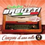 copertina BAGUTTI FRANCO (ORCHESTRA) Canzoni Di Una Volta Vol.2
