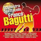copertina BAGUTTI FRANCO (ORCHESTRA) Orchestra Spettacolo