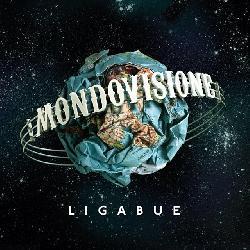 copertina LIGABUE Mondovisione